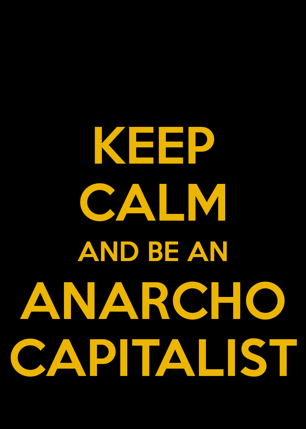 keep-calm-and-be-an-anarcho-capitalist-3