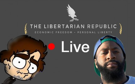 The Libertarian Republic Live Episode 2