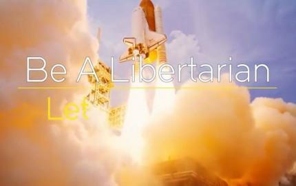 be libertarian