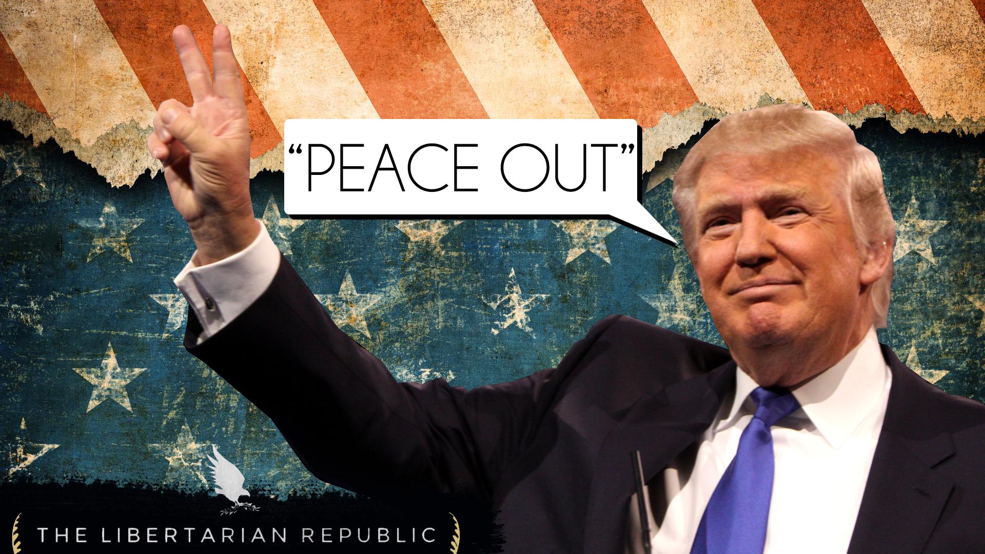 Donald Trump Peace Out