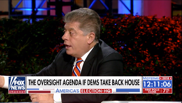 DEMOCRATS WILL USE THE POWER OF THE HOUSE TO IMPEACH TRUMP AND KAVANAUGH AND 'VINDICATE THEIR VIEW OF GOVERNMENT,' SAYS JUDGE NAPOLITANO