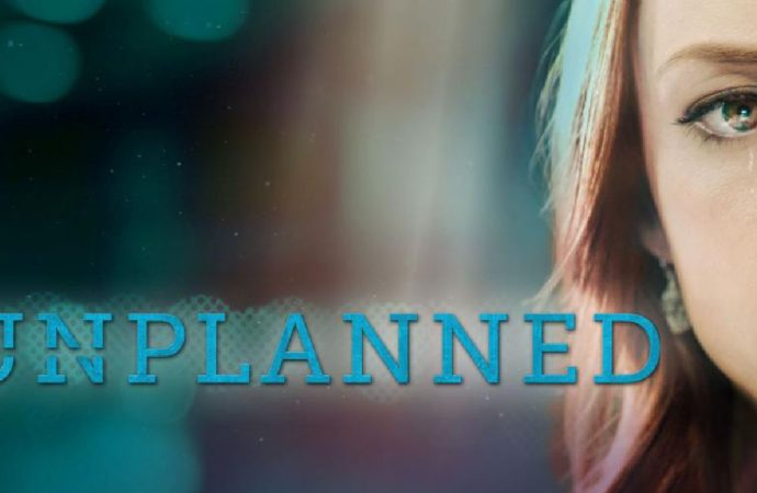 """Pro-Life Movie """"Unplanned"""" Shatters Box Office Expectations"""
